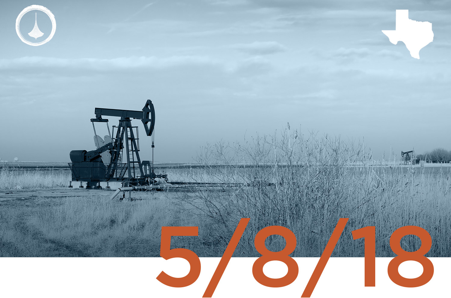 Texas Weekly O&G Report - 05/08/18