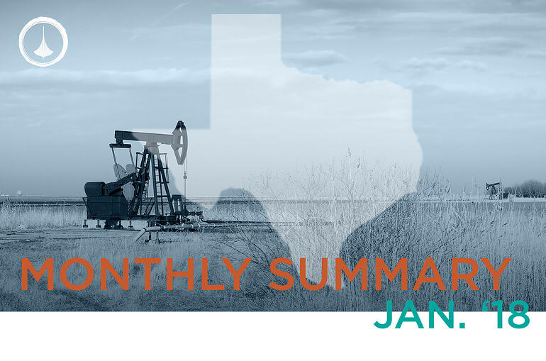 Texas Monthly Report - January '18